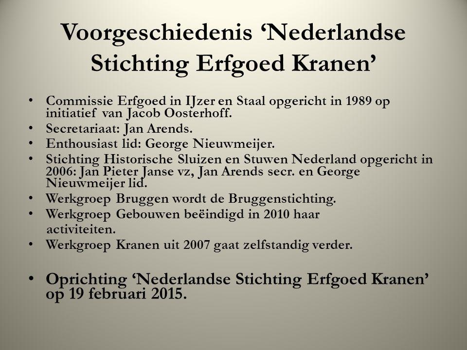 Voorgeschiedenis 'Nederlandse Stichting Erfgoed Kranen'
