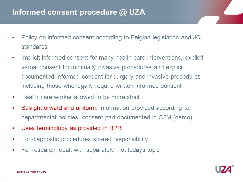 Informed consent procedure @ UZA