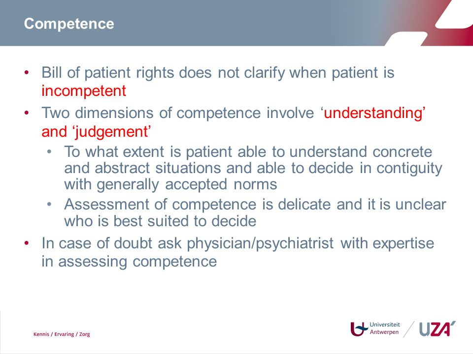 Bill of patient rights does not clarify when patient is incompetent
