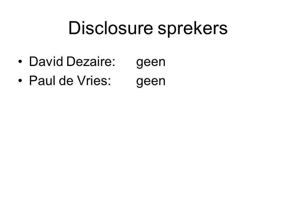 Disclosure sprekers David Dezaire: geen Paul de Vries: geen