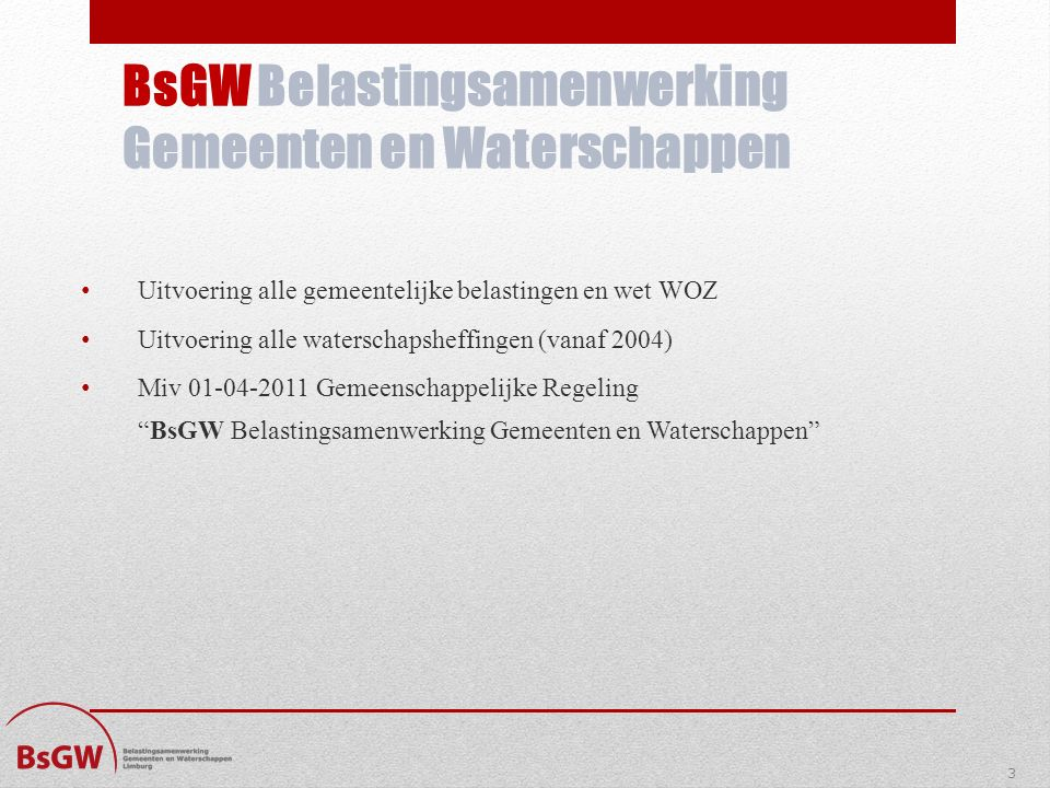 BsGW Belastingsamenwerking Gemeenten en Waterschappen