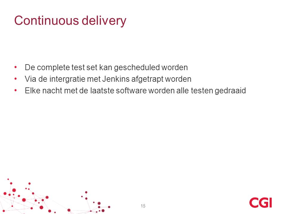 Continuous delivery De complete test set kan gescheduled worden