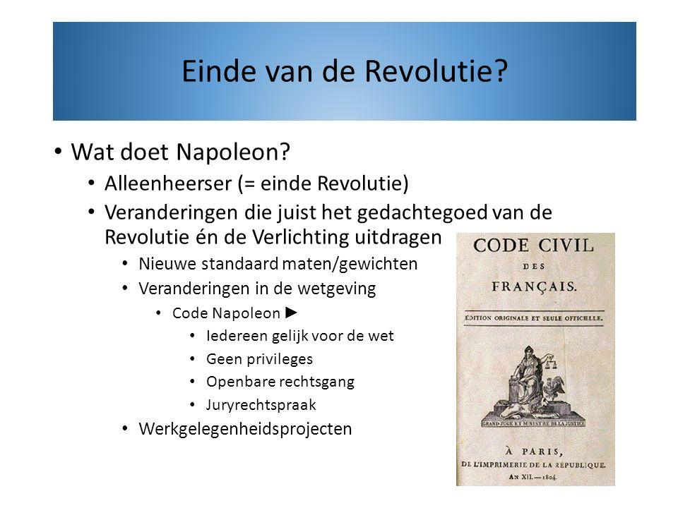 Einde van de Revolutie Wat doet Napoleon