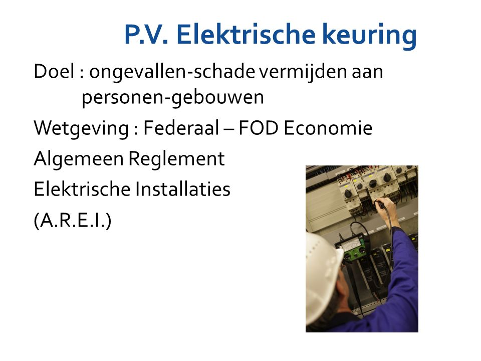 P.V. Elektrische keuring