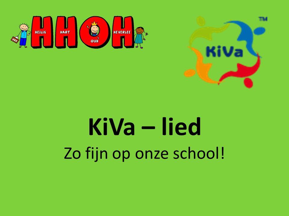 KiVa – lied Zo fijn op onze school!