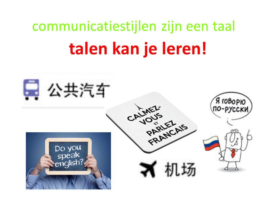 communicatiestijlen zijn een taal