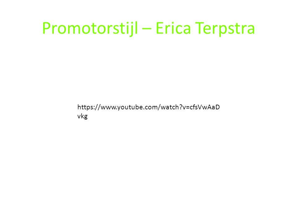 Promotorstijl – Erica Terpstra