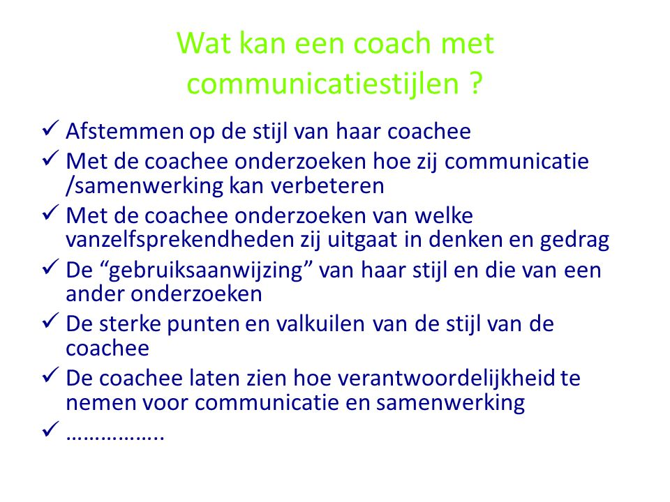 Communicatiestijlen denkpatronen ppt video online download - Hoe de studio te verbeteren ...
