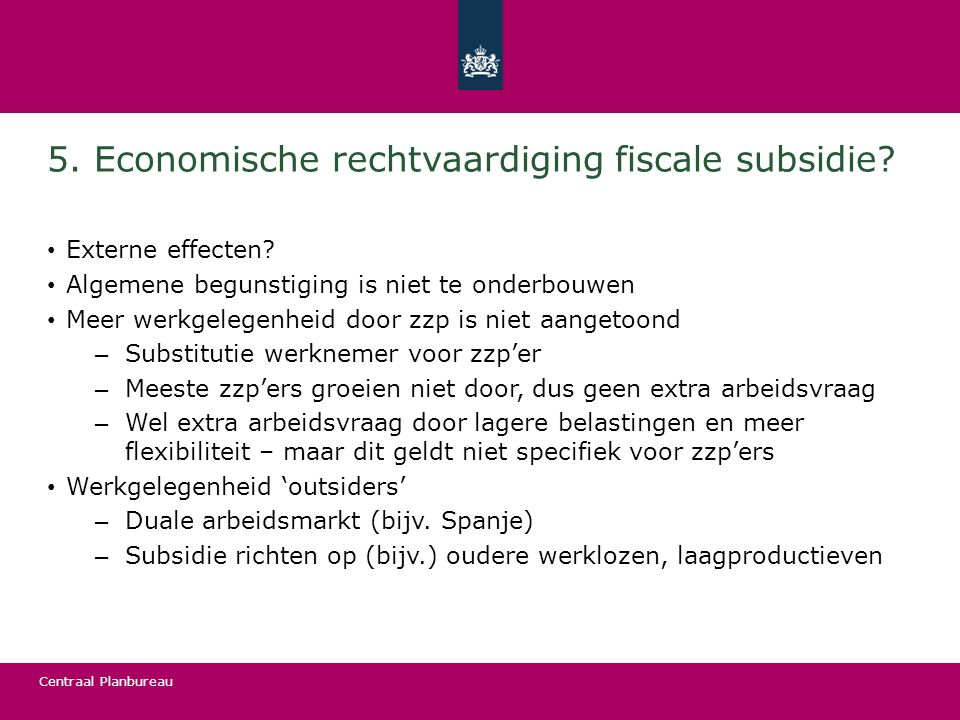 5. Economische rechtvaardiging fiscale subsidie