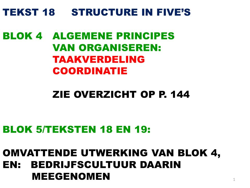 TEKST 18 STRUCTURE IN FIVE'S