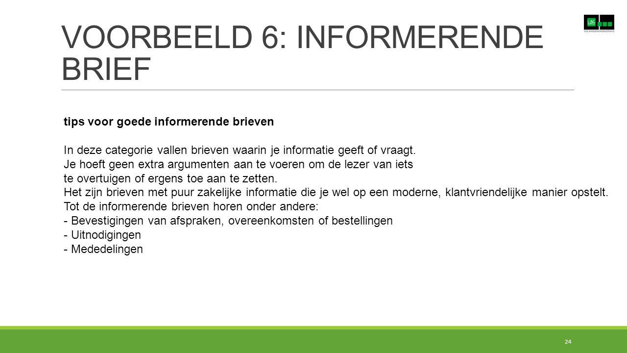 VOORBEELD 6: INFORMERENDE BRIEF