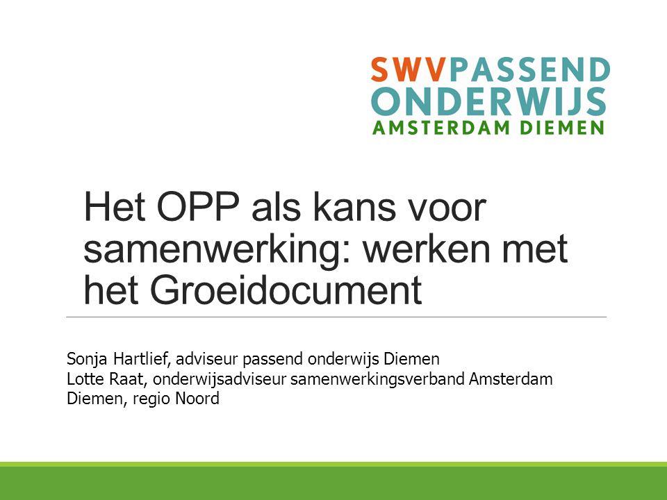Het OPP als kans voor samenwerking: werken met het Groeidocument