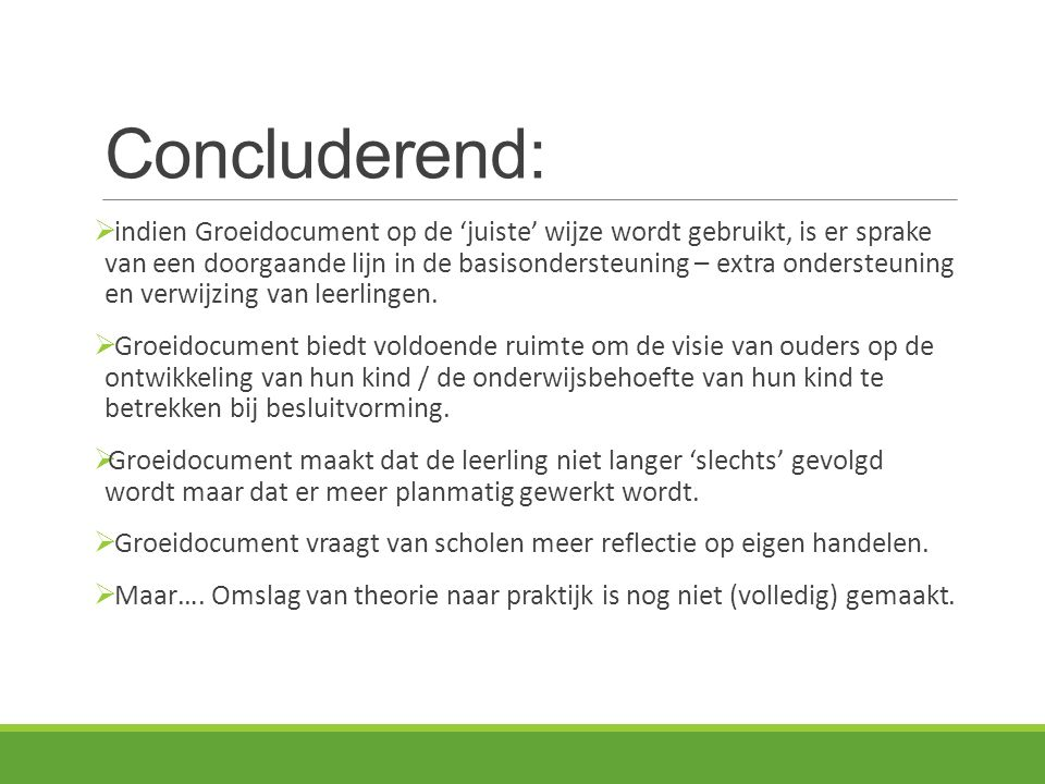 Concluderend:
