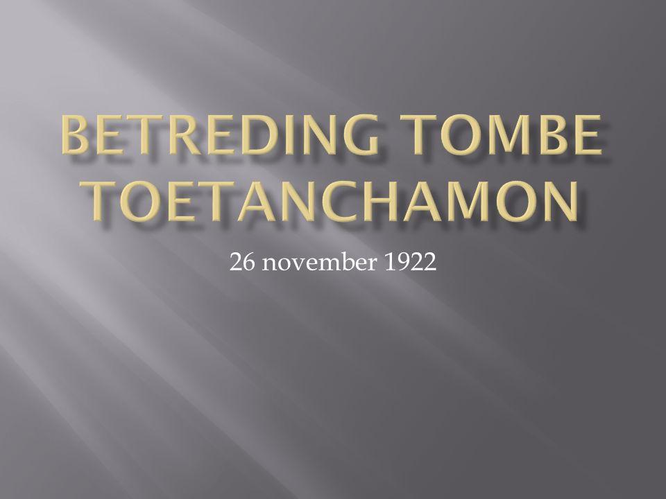Betreding tombe Toetanchamon