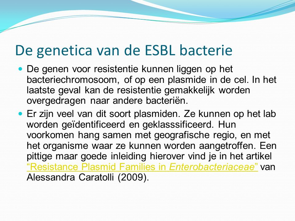 De genetica van de ESBL bacterie