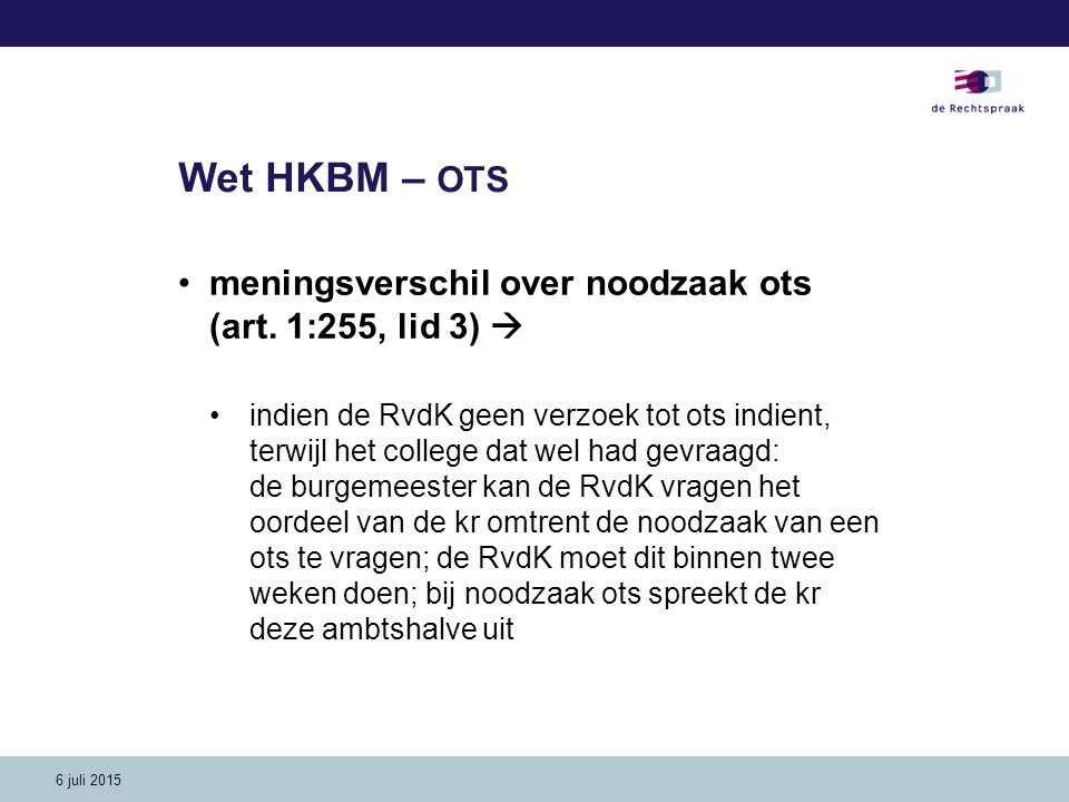 Wet HKBM – OTS meningsverschil over noodzaak ots (art. 1:255, lid 3) 