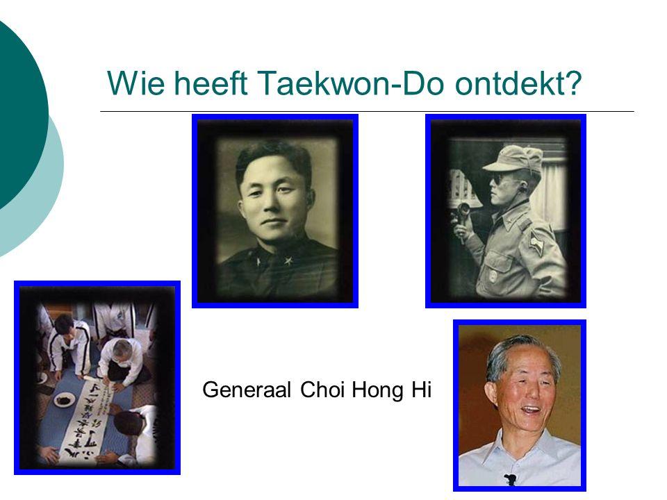 Wie heeft Taekwon-Do ontdekt