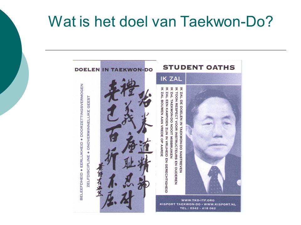 Wat is het doel van Taekwon-Do