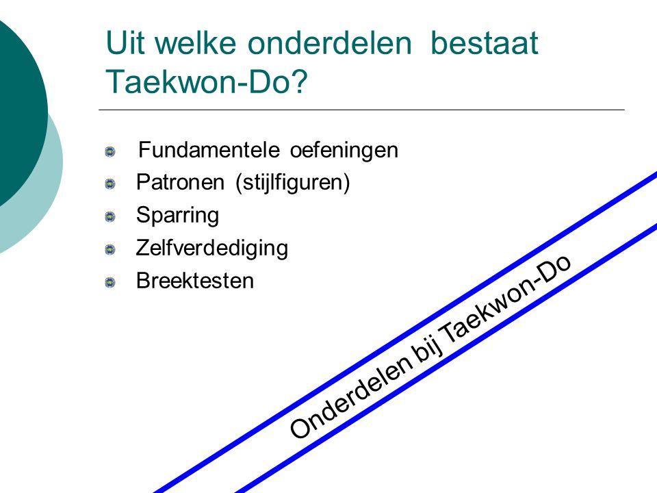 Uit welke onderdelen bestaat Taekwon-Do