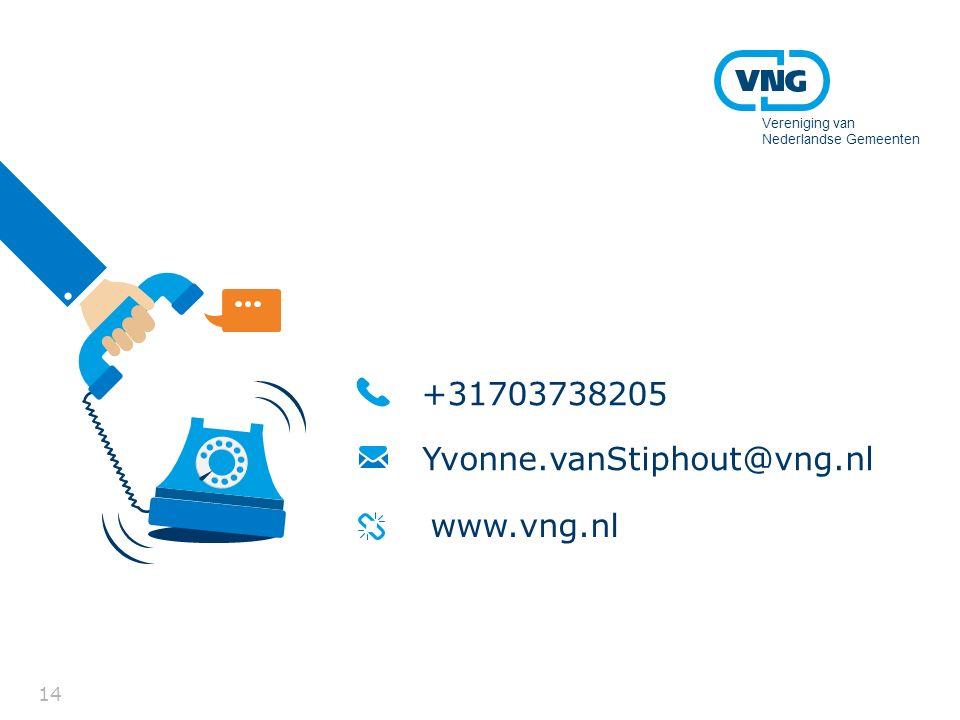 +31703738205 Yvonne.vanStiphout@vng.nl www.vng.nl Vereniging van