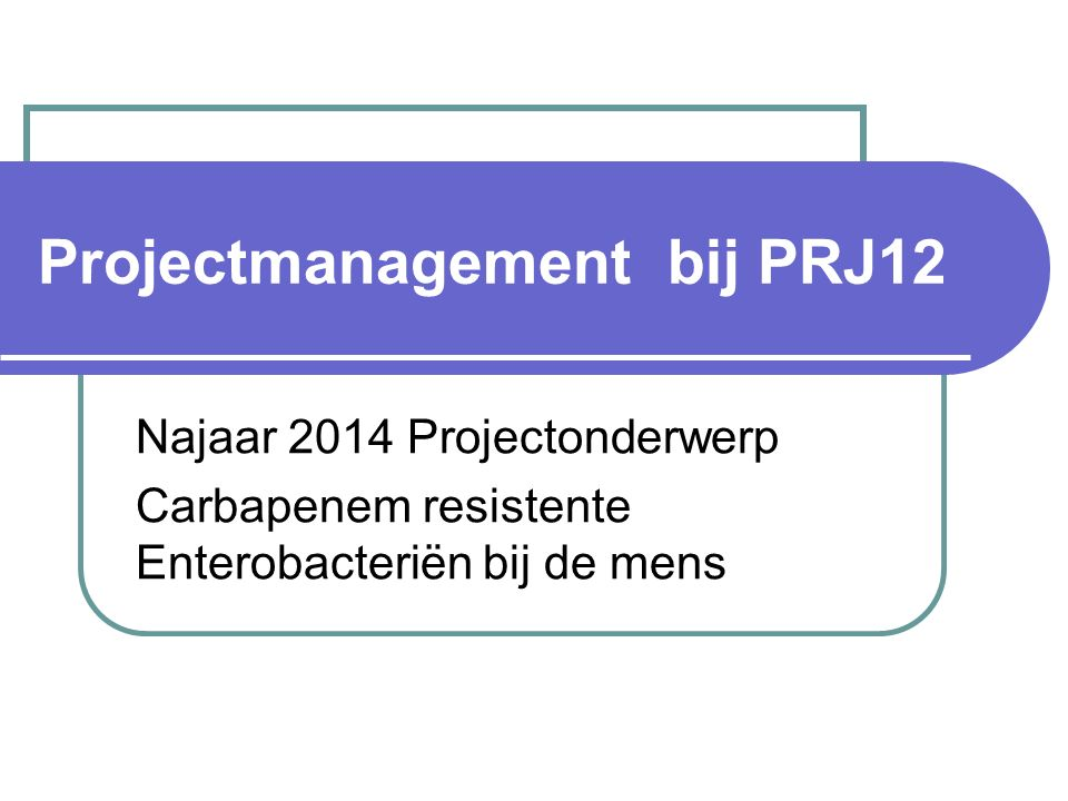 Projectmanagement bij PRJ12