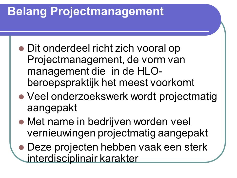 Belang Projectmanagement