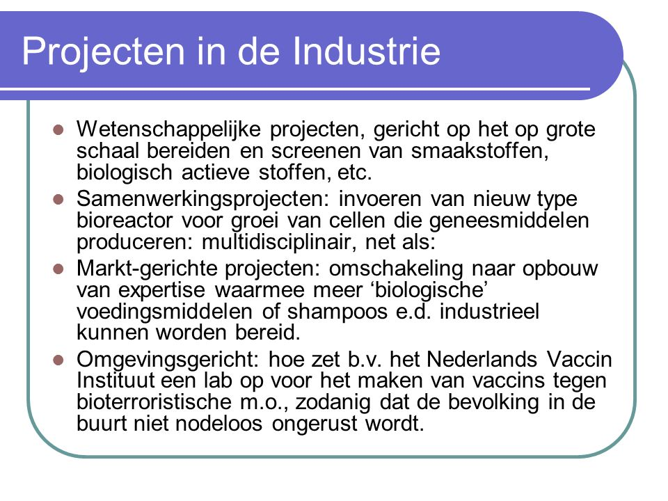 Projecten in de Industrie