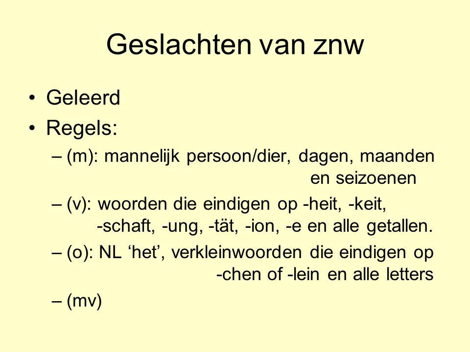 Geslachten van znw Geleerd Regels: