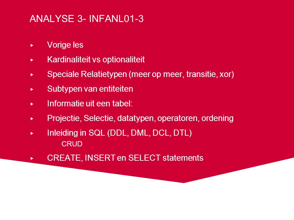 Analyse 3- INFANL01-3 Vorige les Kardinaliteit vs optionaliteit