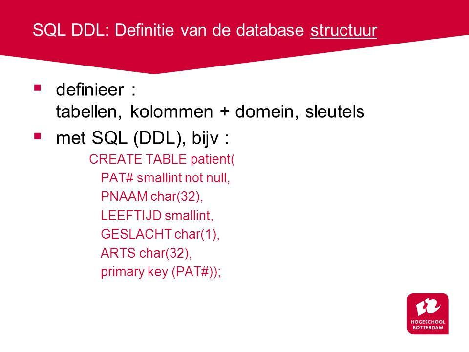SQL DDL: Definitie van de database structuur