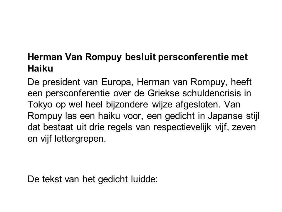 Herman Van Rompuy besluit persconferentie met Haiku