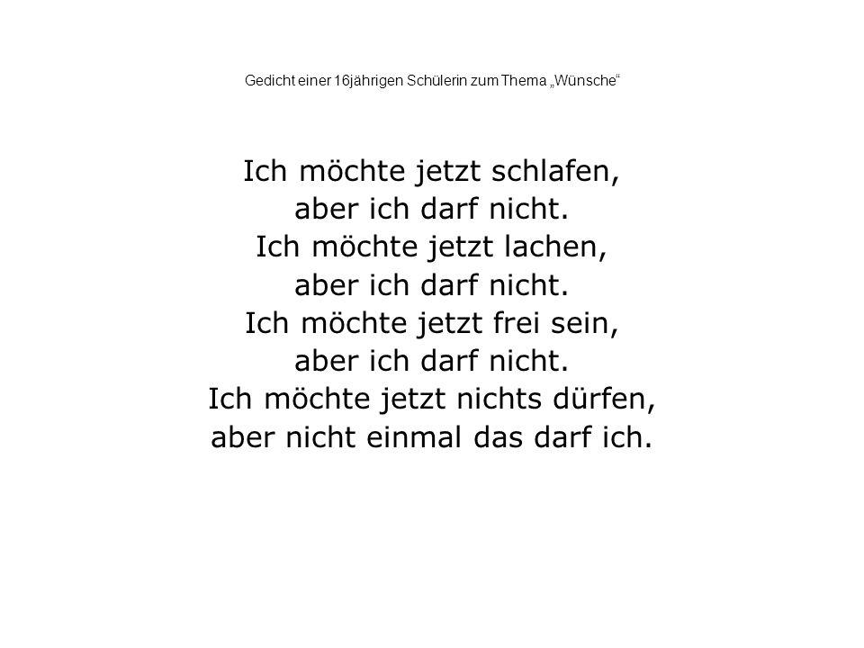 """Gedicht einer 16jährigen Schülerin zum Thema """"Wünsche"""