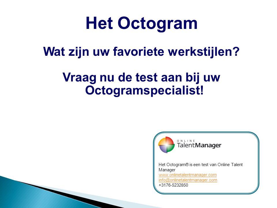 Het Octogram Wat zijn uw favoriete werkstijlen