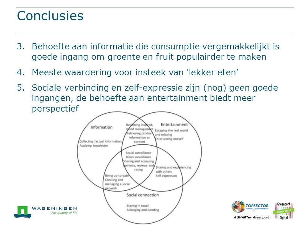 Conclusies Behoefte aan informatie die consumptie vergemakkelijkt is goede ingang om groente en fruit populairder te maken.