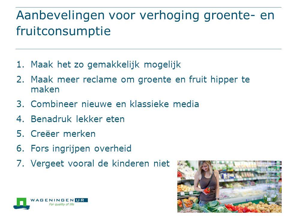 Aanbevelingen voor verhoging groente- en fruitconsumptie