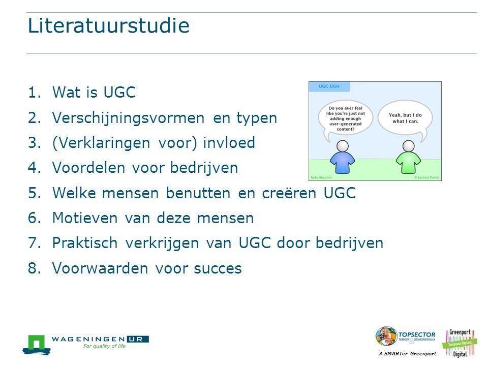 Literatuurstudie Wat is UGC Verschijningsvormen en typen