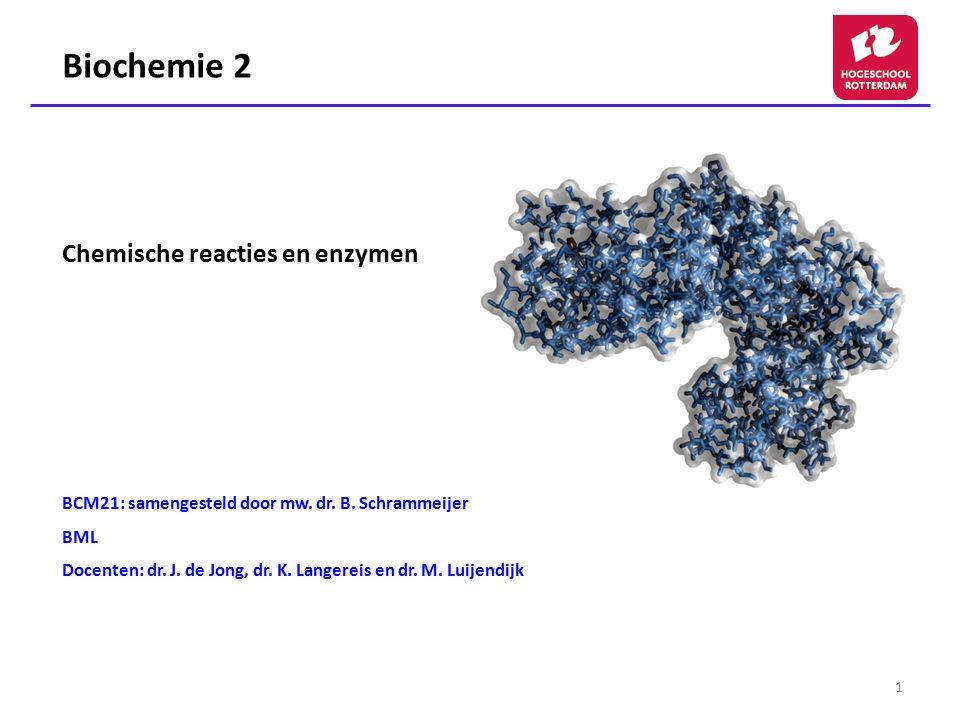 Biochemie 2 Chemische reacties en enzymen