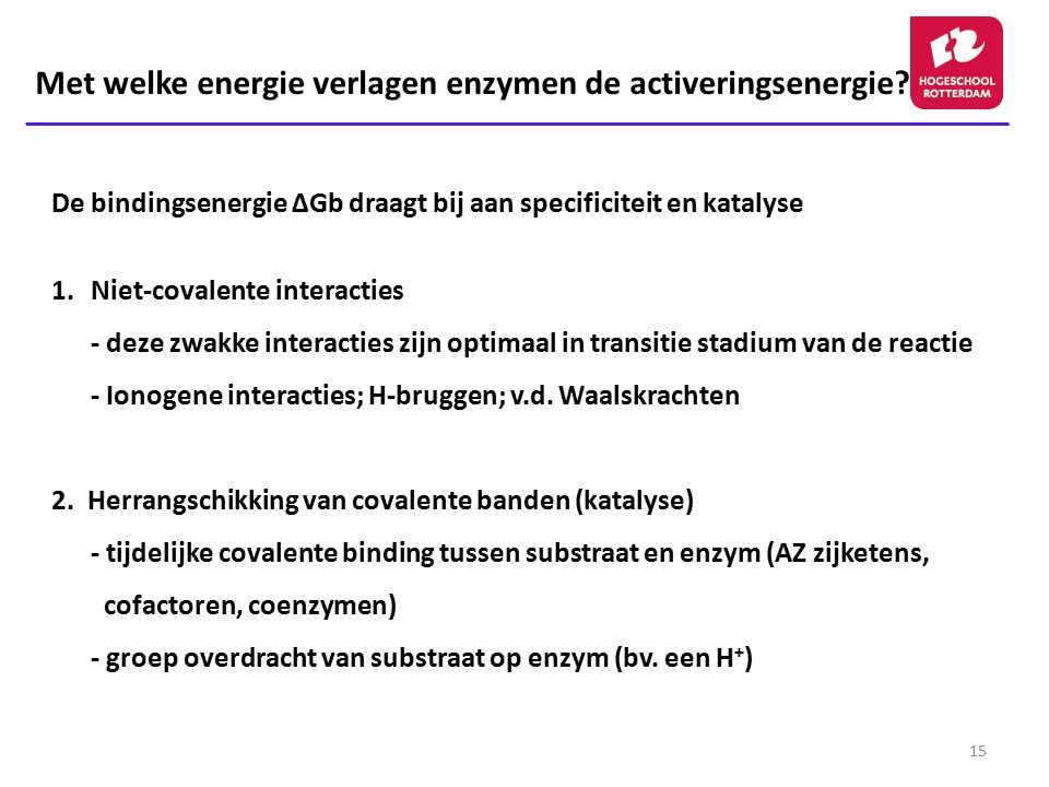 Met welke energie verlagen enzymen de activeringsenergie