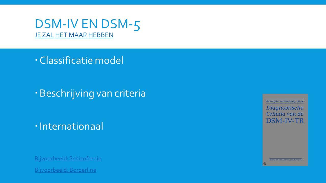 DSM-IV en DSM-5 je zal het maar hebben