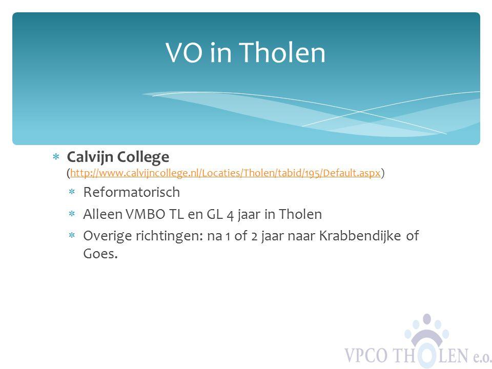 VO in Tholen Calvijn College (http://www.calvijncollege.nl/Locaties/Tholen/tabid/195/Default.aspx) Reformatorisch.