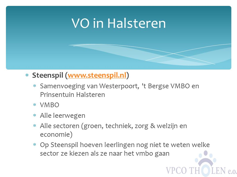 VO in Halsteren Steenspil (www.steenspil.nl)