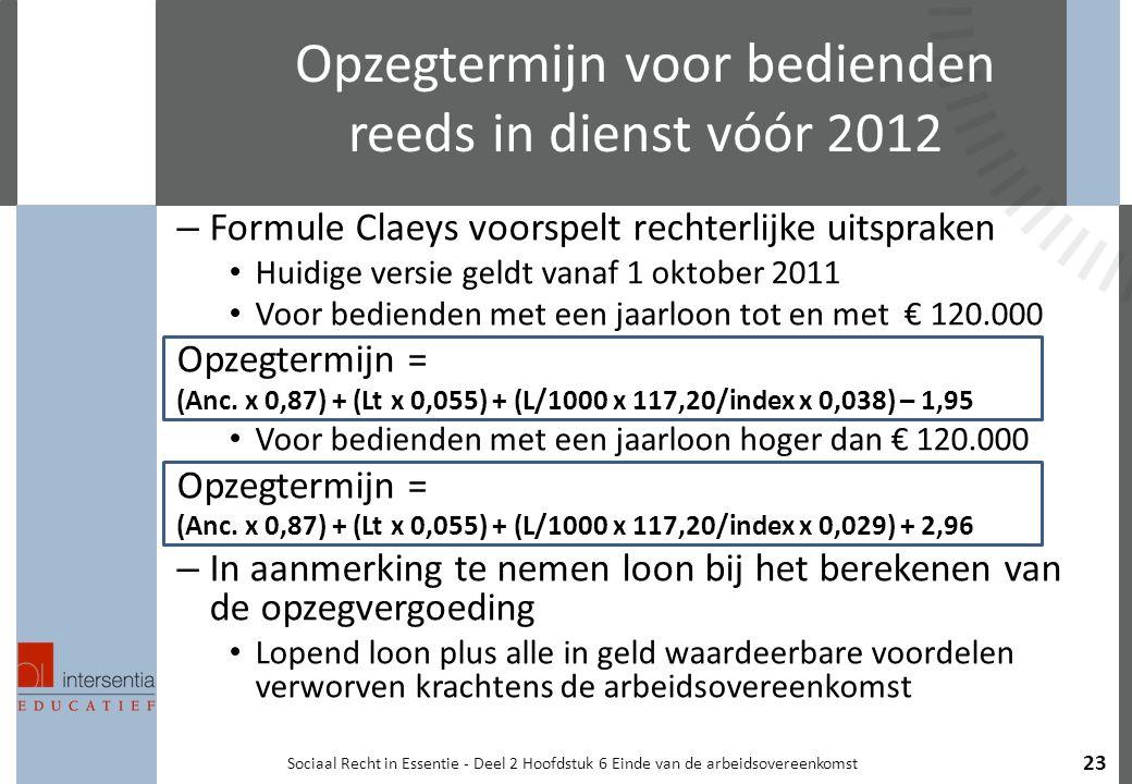 Opzegtermijn voor bedienden reeds in dienst vóór 2012