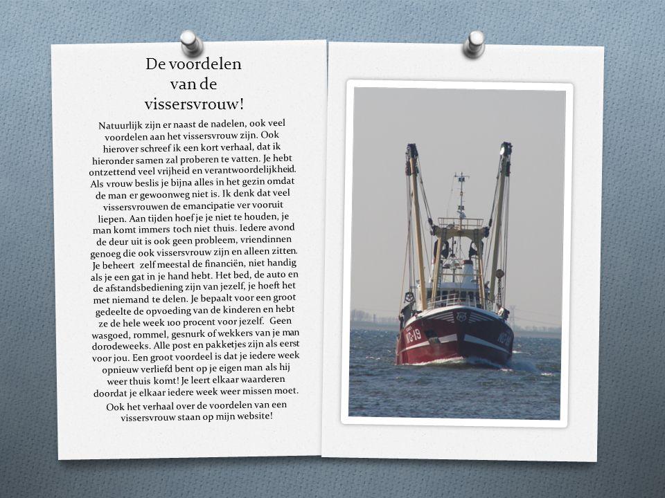 De voordelen van de vissersvrouw!