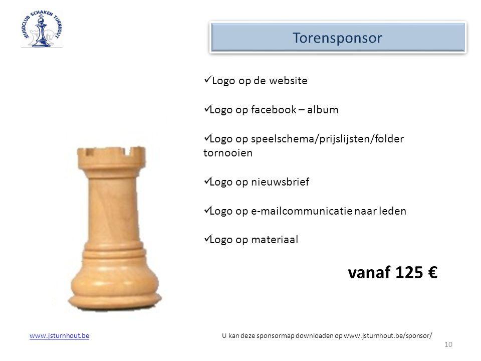 vanaf 125 € Torensponsor Logo op de website Logo op facebook – album