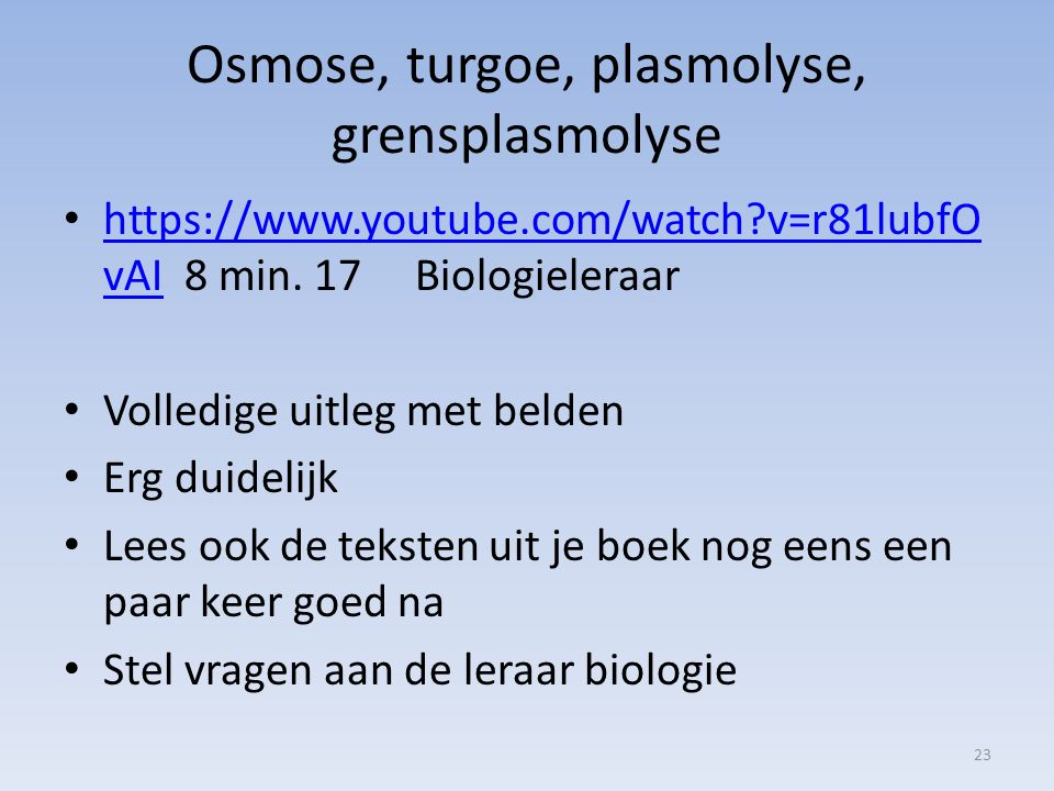 Osmose, turgoe, plasmolyse, grensplasmolyse