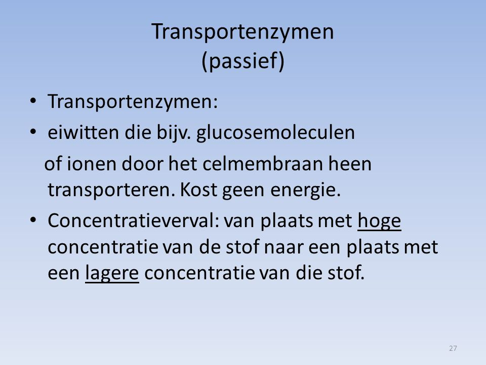 Transportenzymen (passief)