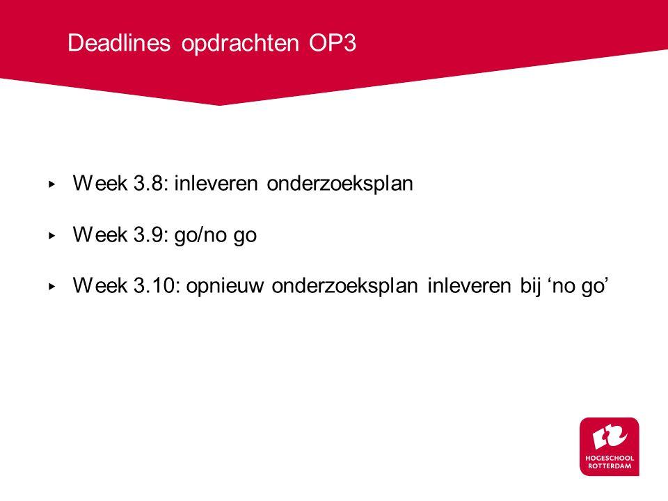 Deadlines opdrachten OP3