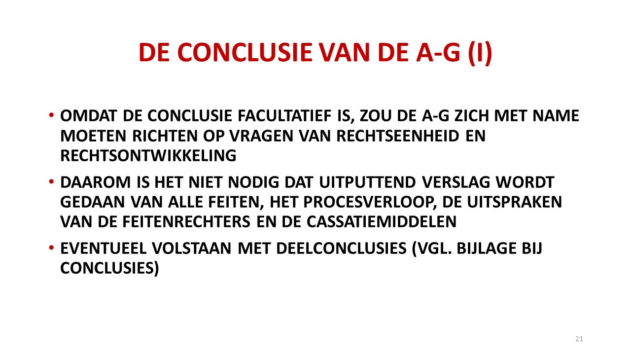 DE CONCLUSIE VAN DE A-G (I)