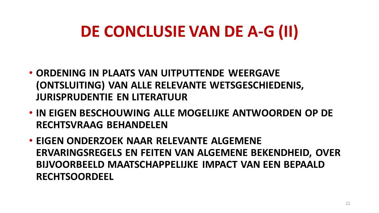 DE CONCLUSIE VAN DE A-G (II)