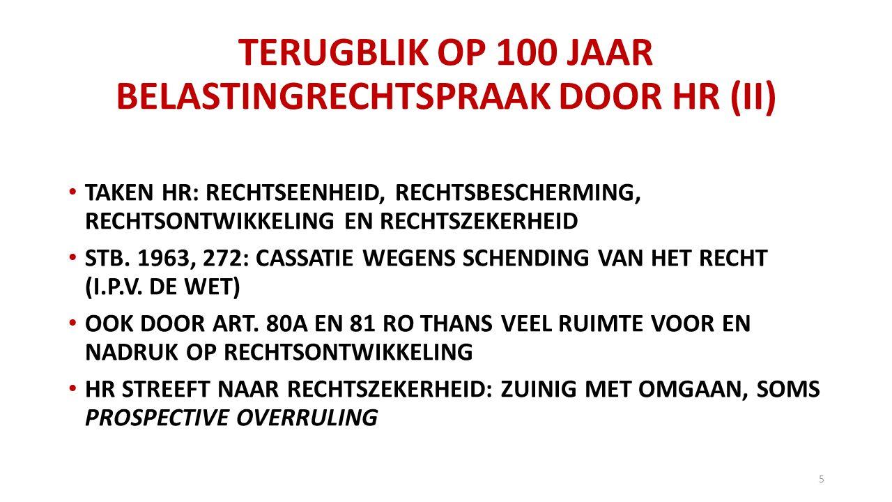 TERUGBLIK OP 100 JAAR BELASTINGRECHTSPRAAK DOOR HR (II)
